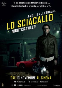 Lo sciacallo - The Nightcrawler poster